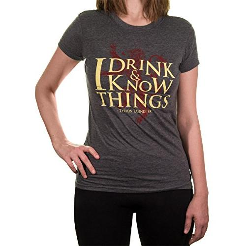 Drink and Know Things Game of Thrones T-Shirt for Women