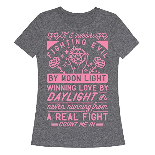 LookHUMAN If It Involves Fighting Evil by Moon Light Womens Fitted Triblend Tee