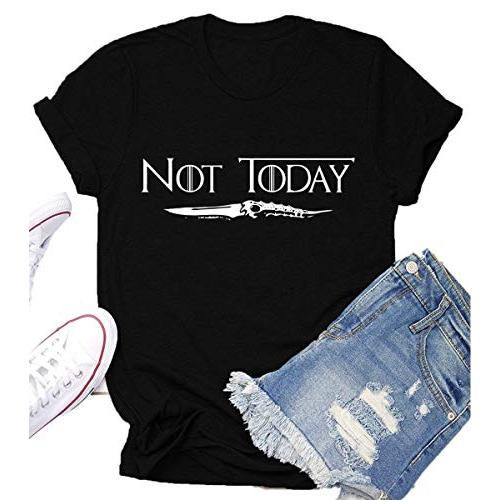 Not Today Game Thrones Shirt Women Teen Girls GOT TV Show Vintage T Shirt Merchandise Gifts Graphic Tops Tees