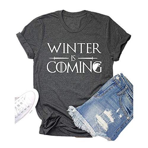 Winter is Coming Game Thrones T-Shirt Women GOT Thrones TV Show Shirt Funny Graphic Tees Tops
